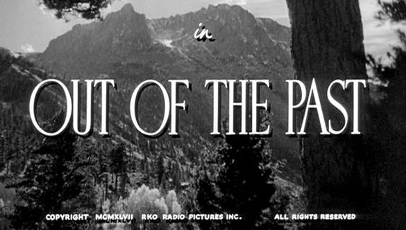 Week29-Out of the Past title card