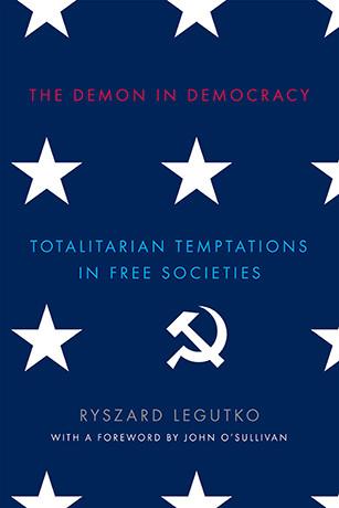The-Demon-in-Democracy-Totalitarian-Temptations-in-Free-Societies-307x460